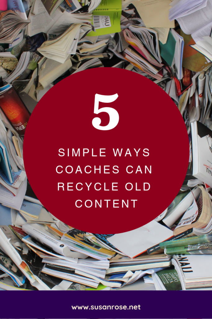 Pin it: 5 simple ways coaches can recycle old content